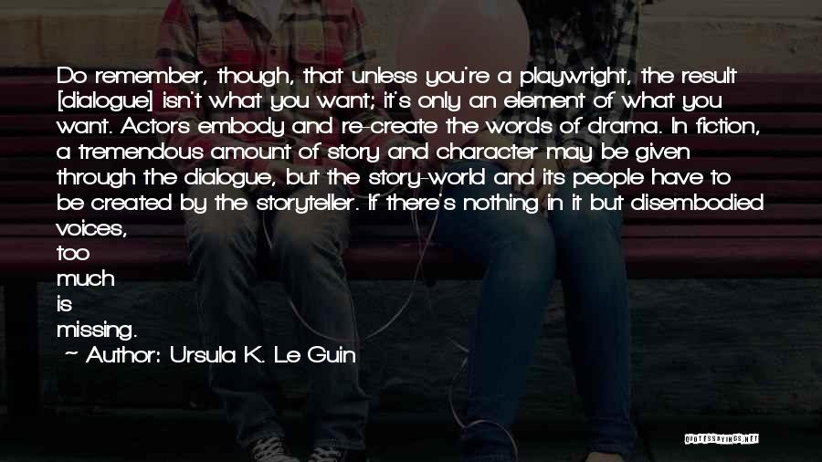 If You Only Quotes By Ursula K. Le Guin