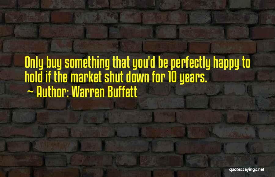 If You Only Quotes By Warren Buffett