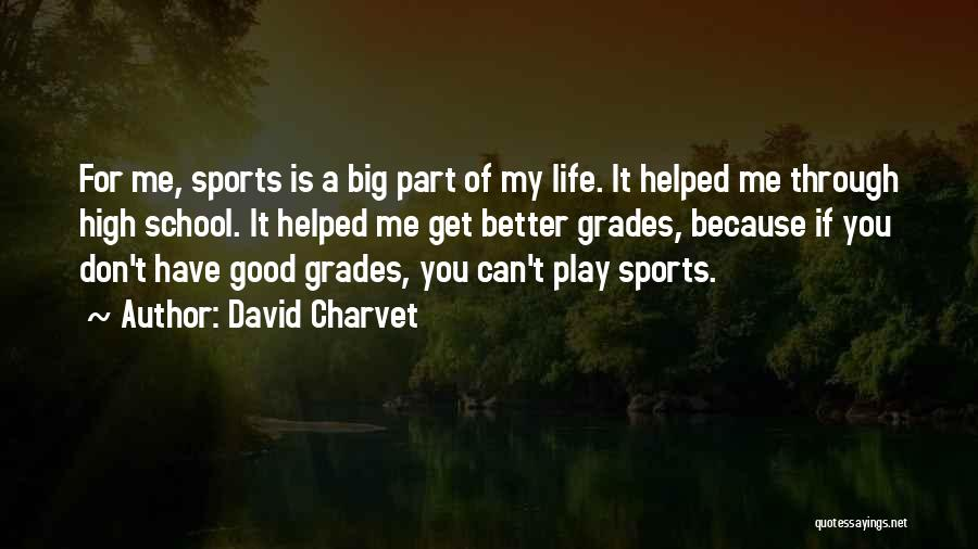 If You Play Me Quotes By David Charvet