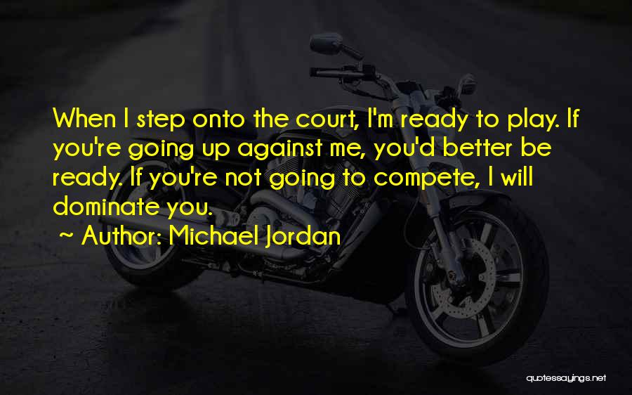 If You Play Me Quotes By Michael Jordan