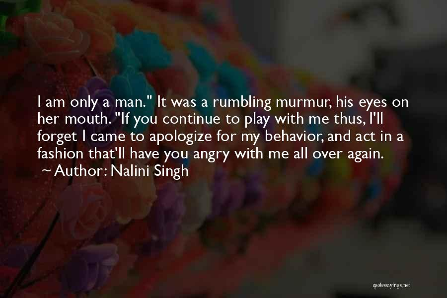 If You Play Me Quotes By Nalini Singh