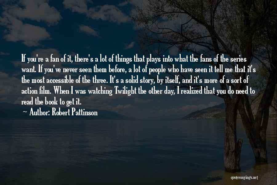 If You Play Me Quotes By Robert Pattinson