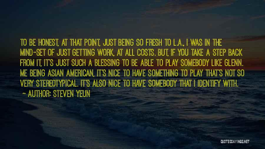 If You Play Me Quotes By Steven Yeun