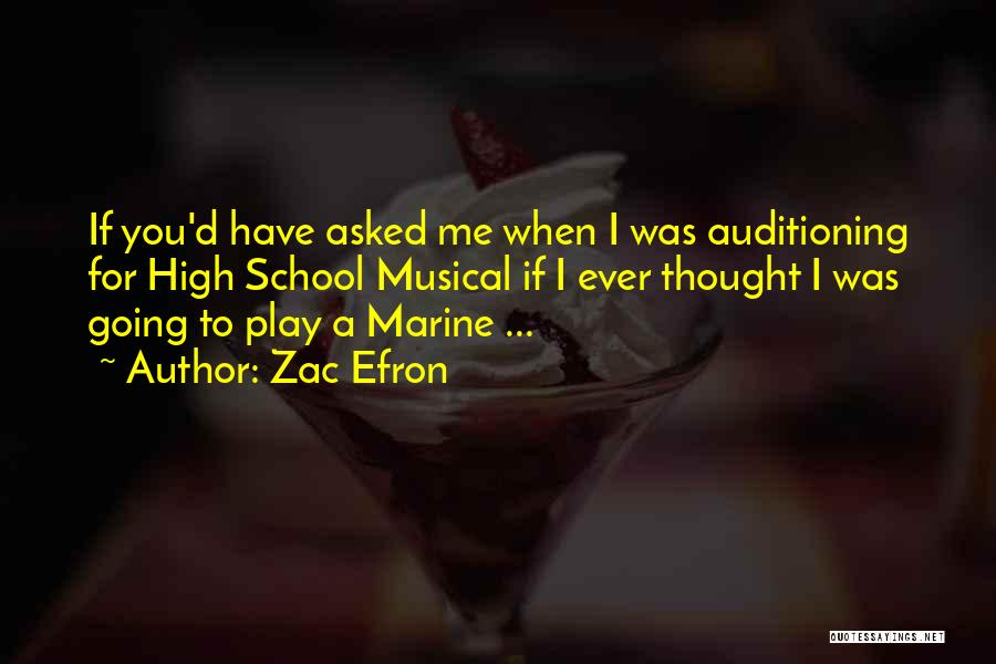 If You Play Me Quotes By Zac Efron