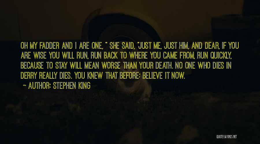 If You Really Knew Me Quotes By Stephen King