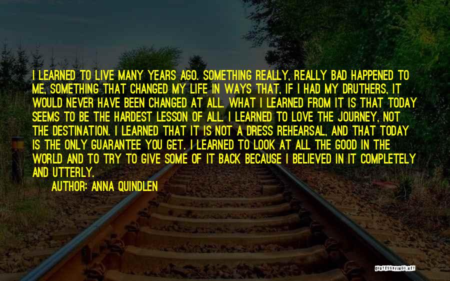 If You Really Love Quotes By Anna Quindlen