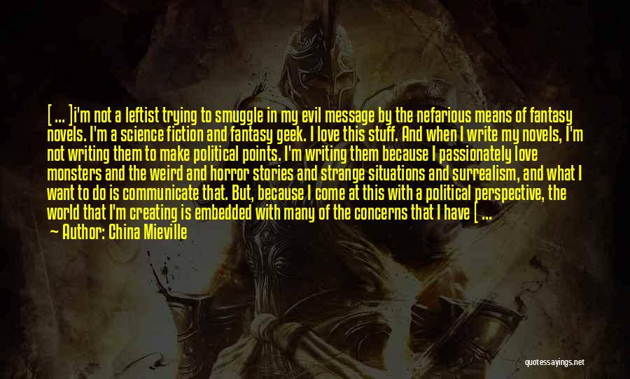 If You Really Love Quotes By China Mieville