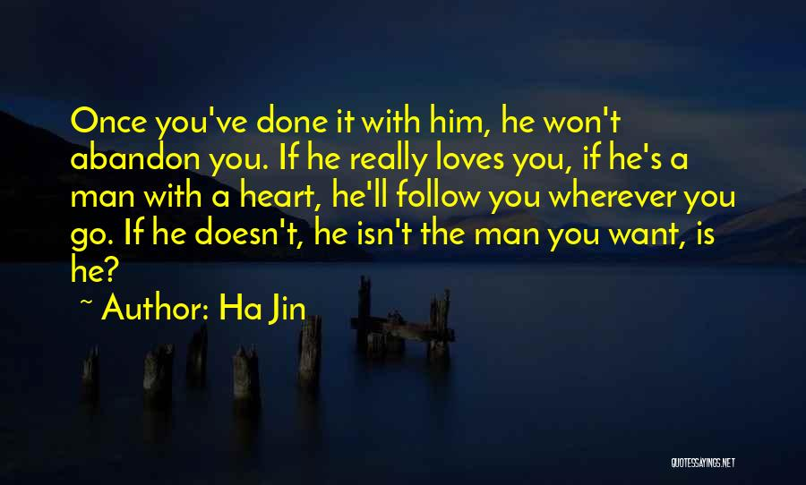If You Really Love Quotes By Ha Jin