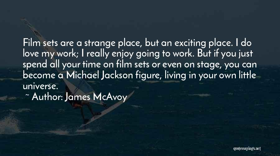 If You Really Love Quotes By James McAvoy