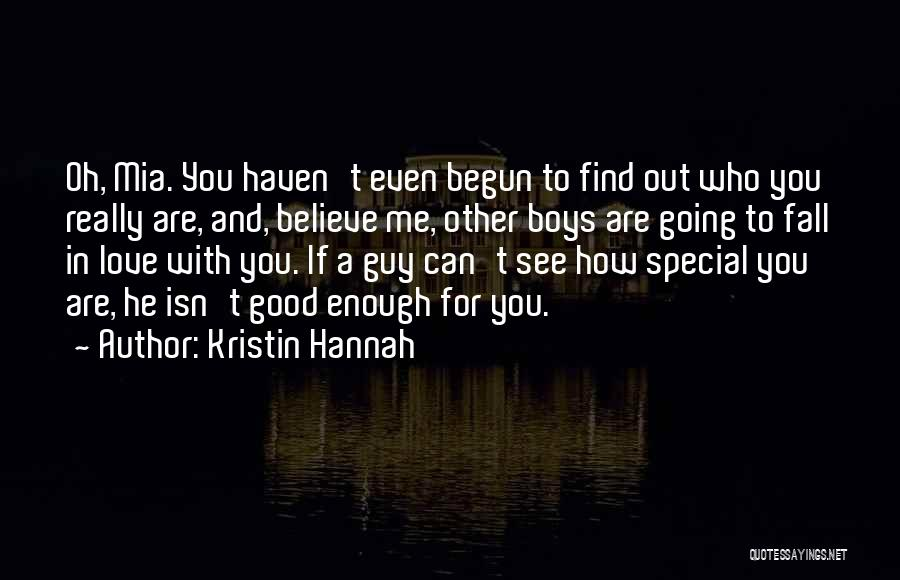 If You Really Love Quotes By Kristin Hannah