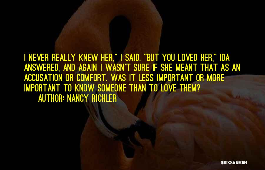 If You Really Love Quotes By Nancy Richler