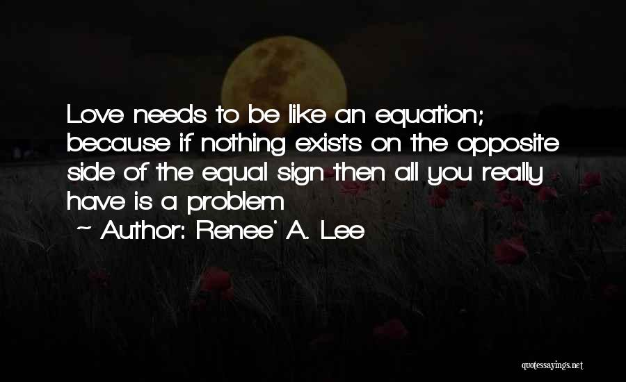If You Really Love Quotes By Renee' A. Lee