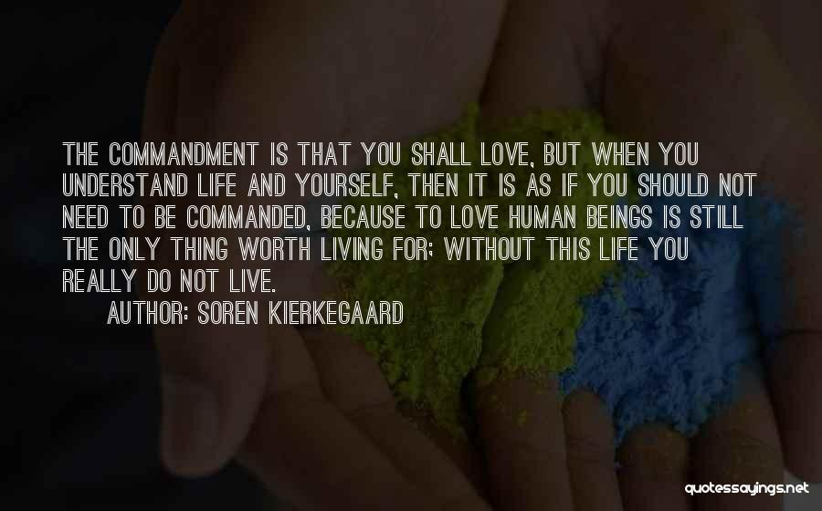 If You Really Love Quotes By Soren Kierkegaard
