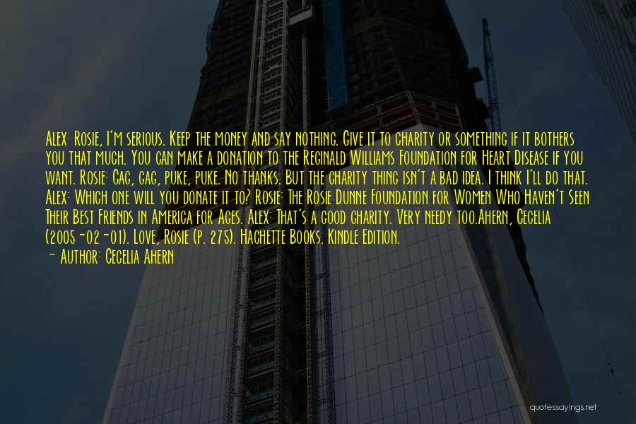 If You Think Too Much Quotes By Cecelia Ahern