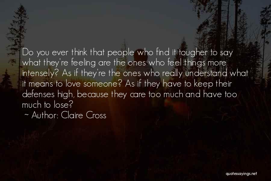 If You Think Too Much Quotes By Claire Cross
