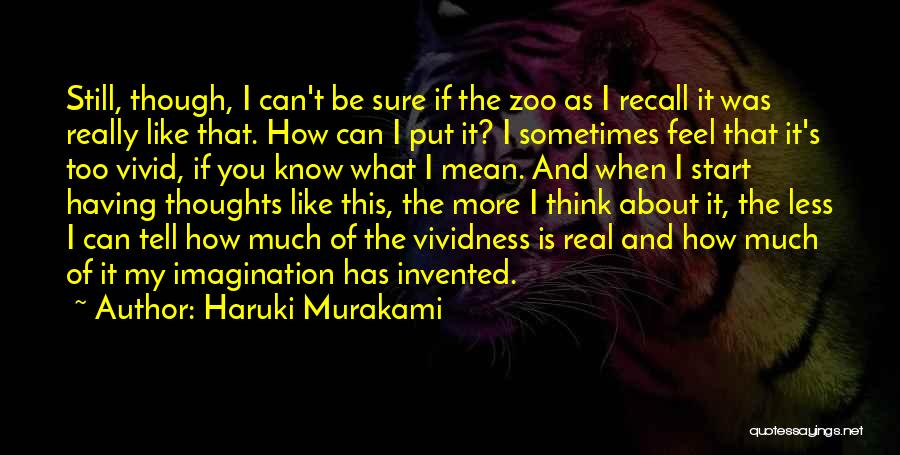 If You Think Too Much Quotes By Haruki Murakami