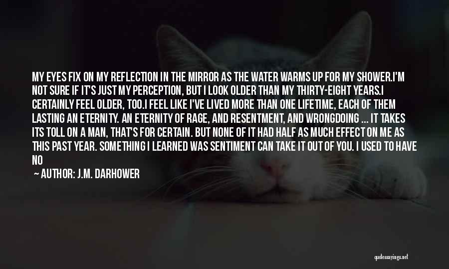 If You Think Too Much Quotes By J.M. Darhower