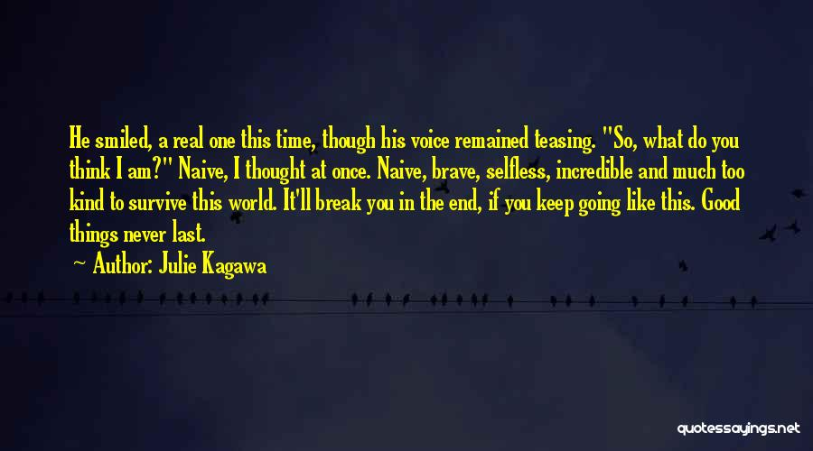 If You Think Too Much Quotes By Julie Kagawa