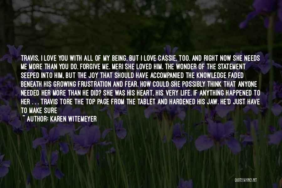 If You Think Too Much Quotes By Karen Witemeyer