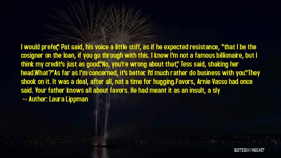 If You Think Too Much Quotes By Laura Lippman