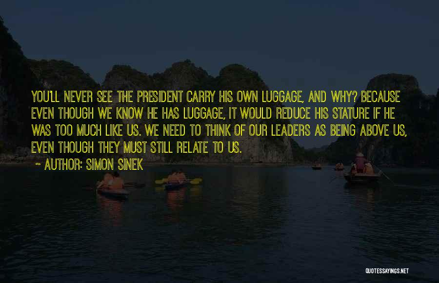If You Think Too Much Quotes By Simon Sinek