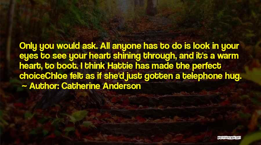 If You Think Your Perfect Quotes By Catherine Anderson