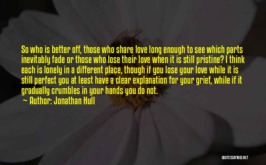 If You Think Your Perfect Quotes By Jonathan Hull