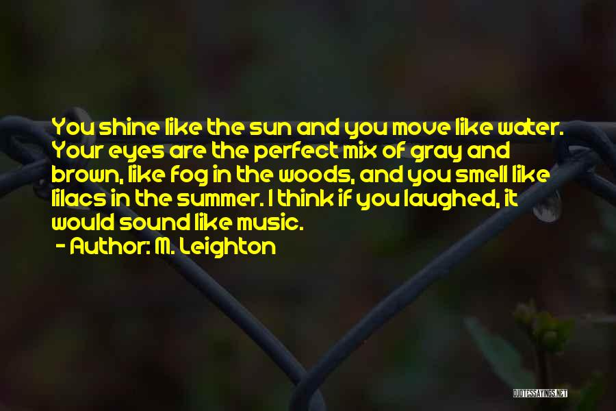 If You Think Your Perfect Quotes By M. Leighton