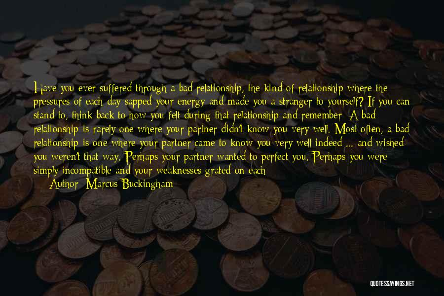 If You Think Your Perfect Quotes By Marcus Buckingham