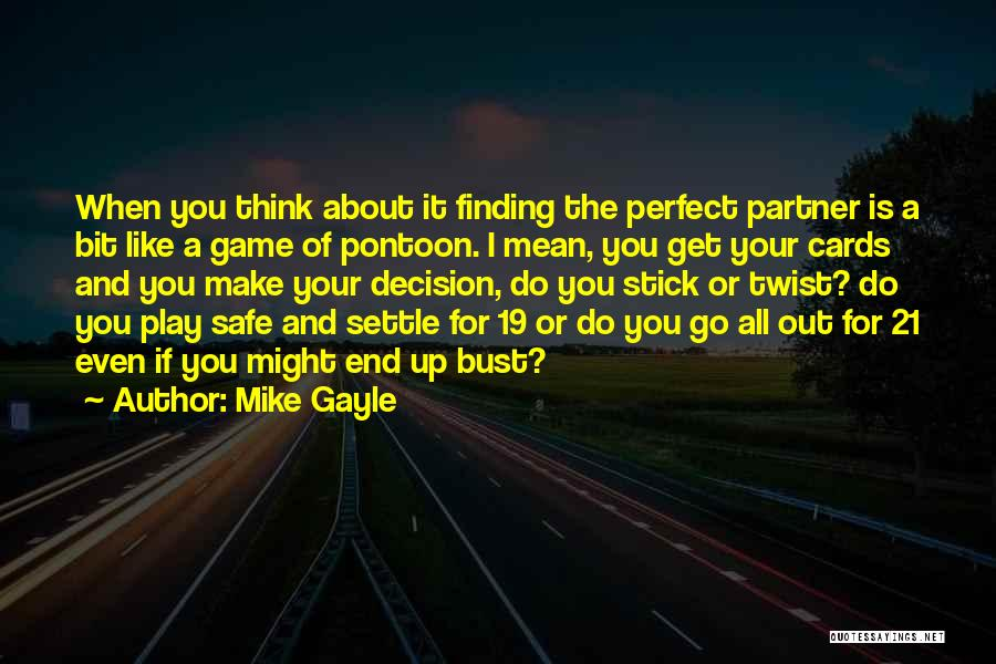 If You Think Your Perfect Quotes By Mike Gayle