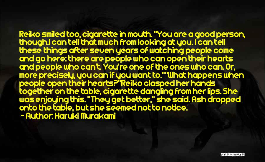 If You Want Her Go Get Her Quotes By Haruki Murakami