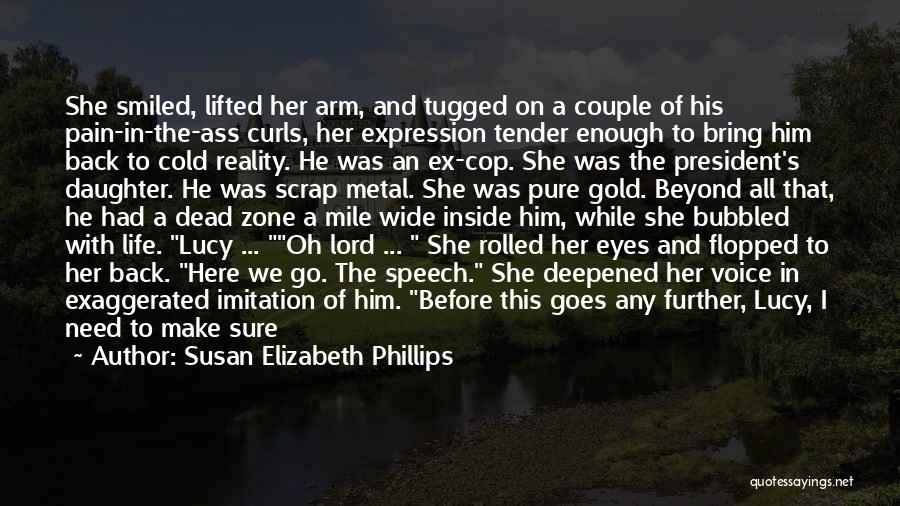 If You Want Her Go Get Her Quotes By Susan Elizabeth Phillips