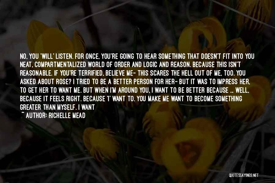 If You Want Me Act Like It Quotes By Richelle Mead