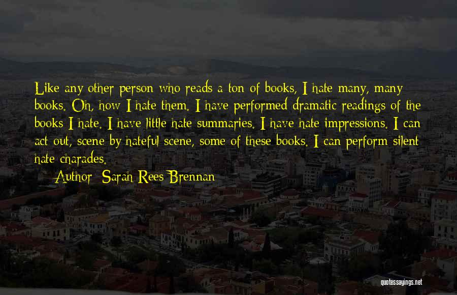 If You Want Me Act Like It Quotes By Sarah Rees Brennan