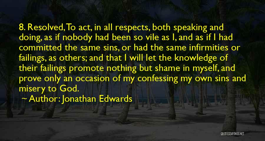 If You Want Me Prove It Quotes By Jonathan Edwards