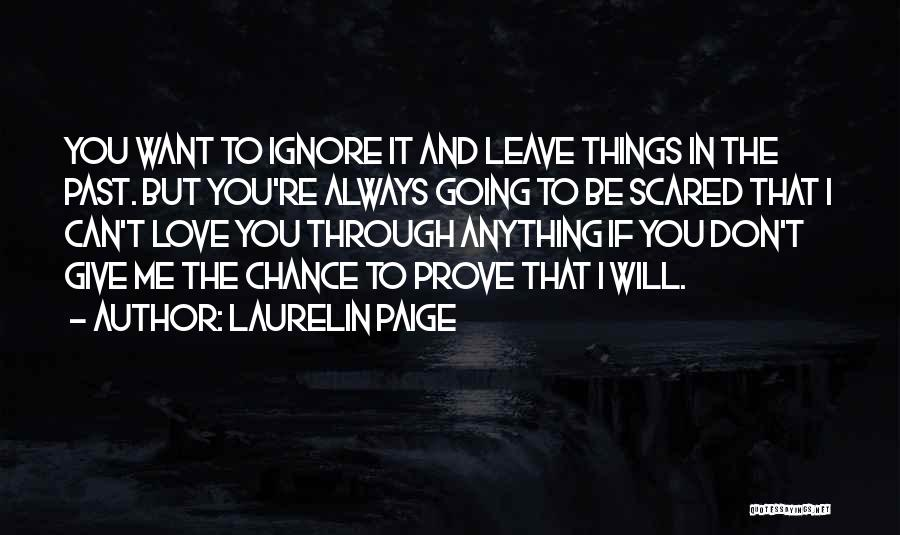 If You Want Me Prove It Quotes By Laurelin Paige