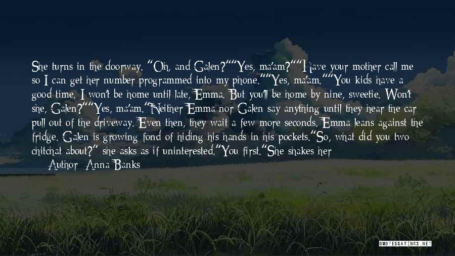 If You Want Me To Wait Quotes By Anna Banks