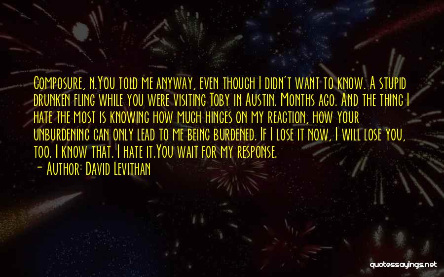 If You Want Me To Wait Quotes By David Levithan