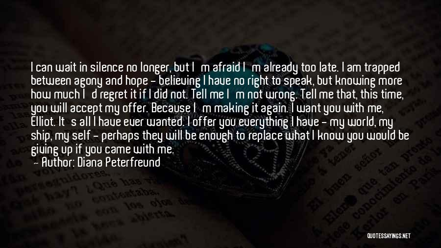 If You Want Me To Wait Quotes By Diana Peterfreund