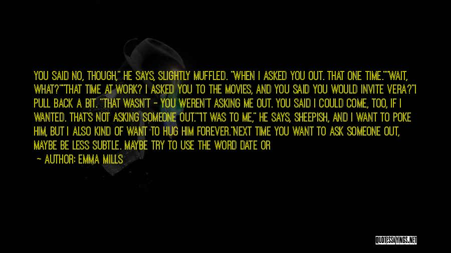 If You Want Me To Wait Quotes By Emma Mills