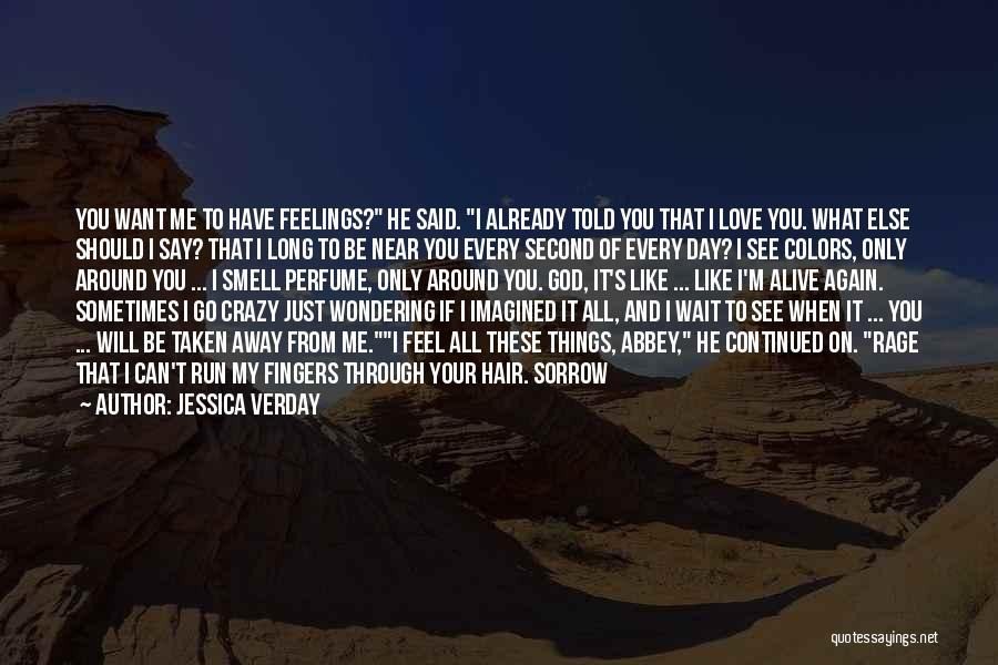If You Want Me To Wait Quotes By Jessica Verday