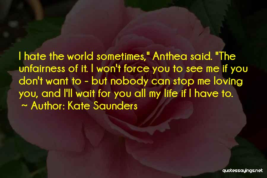 If You Want Me To Wait Quotes By Kate Saunders