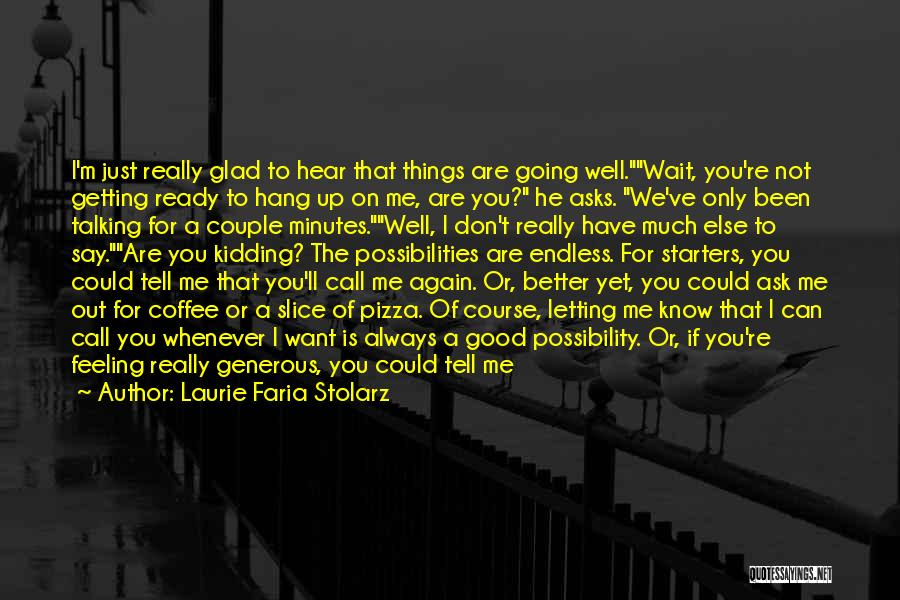 If You Want Me To Wait Quotes By Laurie Faria Stolarz