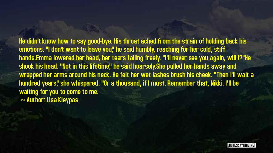 If You Want Me To Wait Quotes By Lisa Kleypas