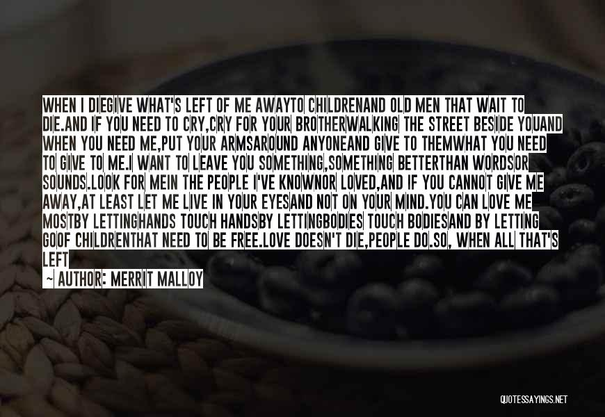 If You Want Me To Wait Quotes By Merrit Malloy