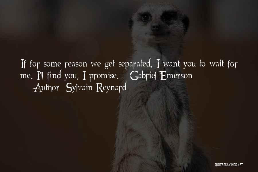 If You Want Me To Wait Quotes By Sylvain Reynard