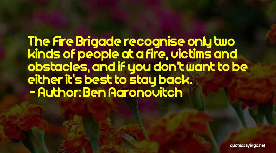 If You Want To Stay Quotes By Ben Aaronovitch