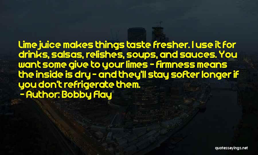 If You Want To Stay Quotes By Bobby Flay