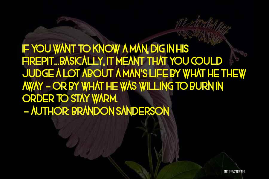 If You Want To Stay Quotes By Brandon Sanderson