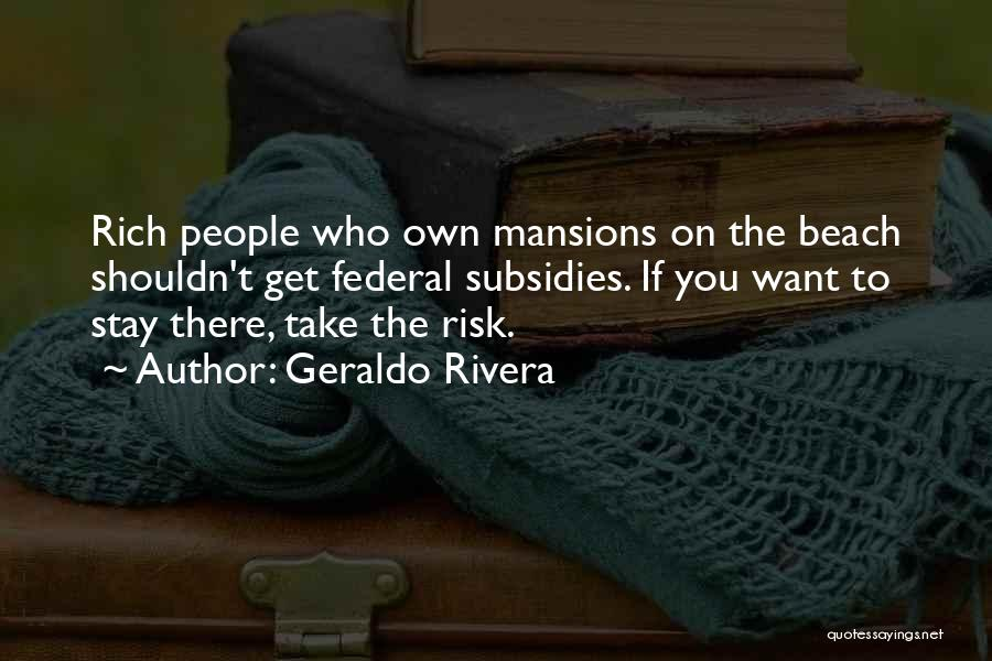 If You Want To Stay Quotes By Geraldo Rivera